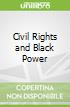 Civil Rights and Black Power