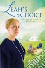 Leah's Choice libro in lingua di Perry Marta