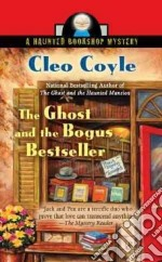 The Ghost and the Bogus Bestseller libro in lingua di Coyle Cleo