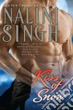 Kiss of Snow libro in lingua di Singh Nalini