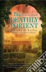 The Deathly Portent libro in lingua di Bailey Elizabeth
