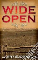 Wide Open libro in lingua di Bjornson Larry