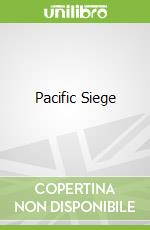 Pacific Siege libro in lingua di Douglass Keith