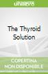 The Thyroid Solution