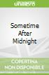 Sometime After Midnight