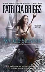 Wolfsbane libro in lingua di Briggs Patricia