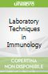 Laboratory Techniques in Immunology