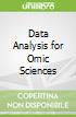 Data Analysis for Omic Sciences