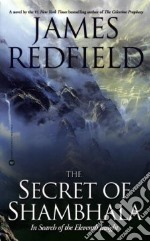 The Secret of Shambhala libro in lingua di Redfield James