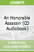 An Honorable Assassin (CD Audiobook)
