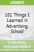 101 Things I Learned in Advertising School