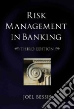 Risk Management in Banking libro in lingua di Bessis Joel