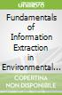 Fundamentals of Information Extraction in Environmental Remote Sensing