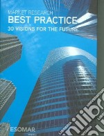 Market Research Best Practice libro in lingua di Mouncey Peter (EDT), Wimmer Frank (EDT)