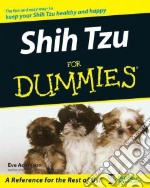 Shih Tzu for Dummies libro in lingua di Adamson Eve