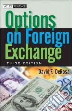 Options on Foreign Exchange libro in lingua di Derosa David F.