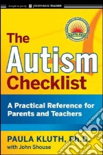 The Autism Checklist libro in lingua di Kluth Paula, Shouse John