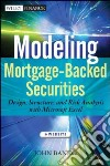 Modeling Mortgage-backed Securities