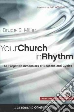 Your Church in Rhythm libro in lingua di Miller Bruce B., Mancini Will (FRW)