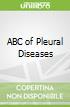 ABC of Pleural Diseases