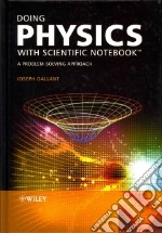 Doing Physics With Scientific Notebook libro in lingua di Gallant Joseph