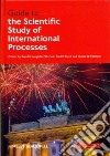 Guide to the Scientific Study of International Processes