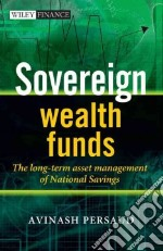 Sovereign Wealth Funds libro in lingua di Persaud Avinash