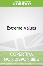 Extreme Values libro in lingua di Fawcett Lee