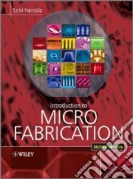Introduction to Microfabrication libro in lingua di Franssila Sami
