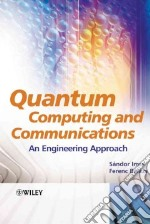 Quantum Computing And Communications libro in lingua di Imre Sandor, Balazs Ferenc