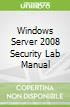 Windows Server 2008 Security Lab Manual