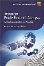 Introduction to Finite Element Analysis libro in lingua di Szabo Barna, Babuska Ivo