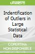 Indentification of Outliers in Large Statistical Data