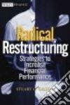 Radical Restructuring