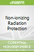Non-ionizing Radiation Protection