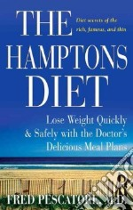 The Hamptons Diet libro in lingua di Pescatore Fred