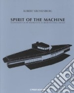 Spirit of the Machine libro in lingua di Kronenburg Robert