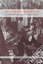 Vanishing Moments libro in lingua di Schocket Eric