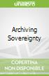 Archiving Sovereignty