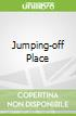 Jumping-off Place