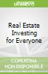 Real Estate Investing for Everyone