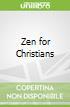 Zen for Christians