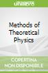 Methods of Theoretical Physics