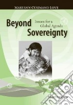 Beyond Sovereignty libro in lingua di Love Maryann Cusimano