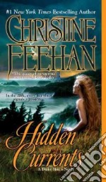 Hidden Currents libro in lingua di Feehan Christine