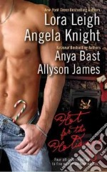 Hot for the Holidays libro in lingua di Leigh Lora, Knight Angela, Bast Anya, James Allyson
