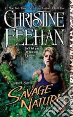 Savage Nature libro in lingua di Feehan Christine