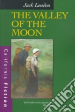 The Valley of the Moon libro in lingua di London Jack