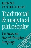 Traditional and Analytical Philosophy