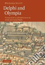 Delphi and Olympia libro in lingua di Scott Michael